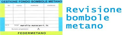 Revisione quadriennale bombole metano