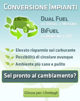 Conversione Impianti Dual Fuel da Diesel a Metano e BiFuel da Benzina a GPL